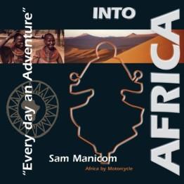Into Africa Sam Manicom