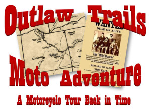 Outlaw Trails Moto Adventure